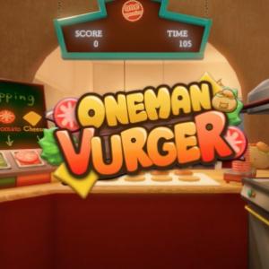 あのモバイルVRで大人気の「ワンオペバーガー」が『ワンマンバーガー』となりパワーアップしてSteamに登場! 「VR SPACE SHIBUYA」で先行プレイも!
